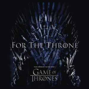 c8429e487 Game Of Thrones Fo the throne (Music inspired by the HBO series Game Of  Thrones CD standard